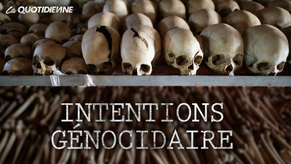 Épisode 216 : Intentions génocidaire